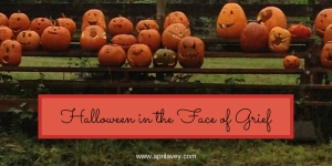 Halloween and Grief